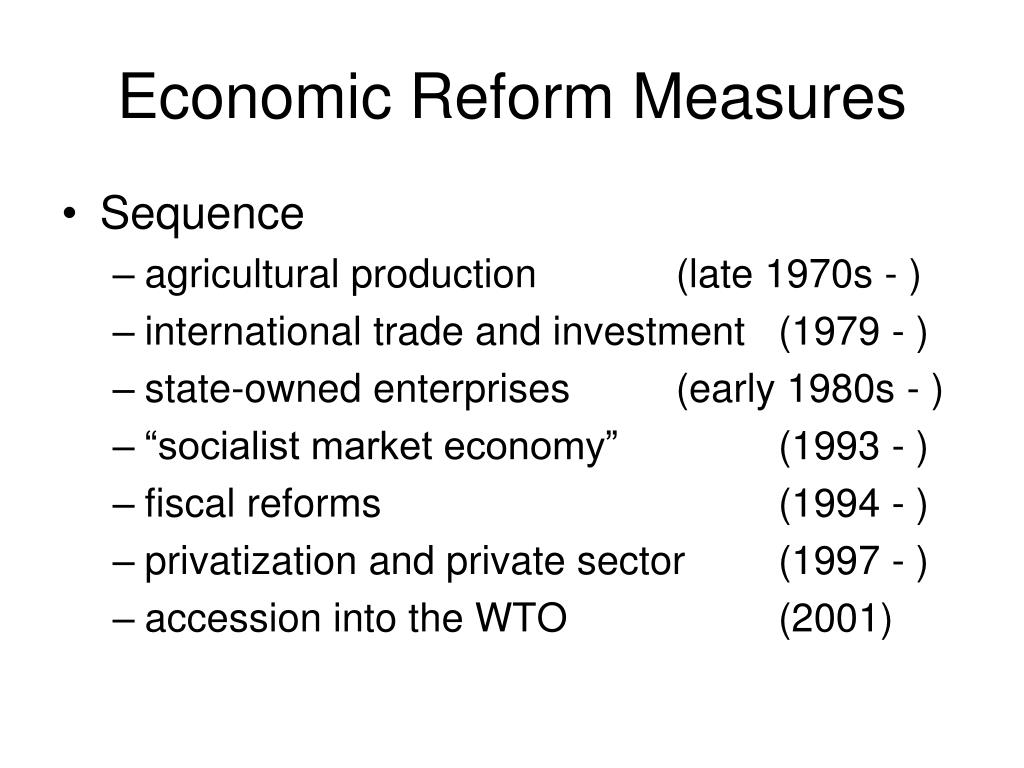 Economic Reform Measures