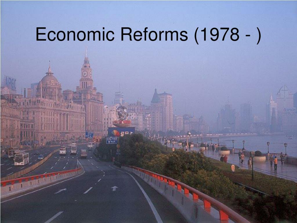 Economic Reforms (1978 - )