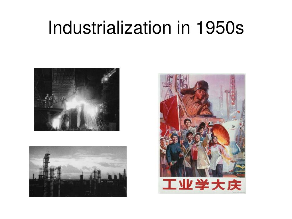 Industrialization in 1950s