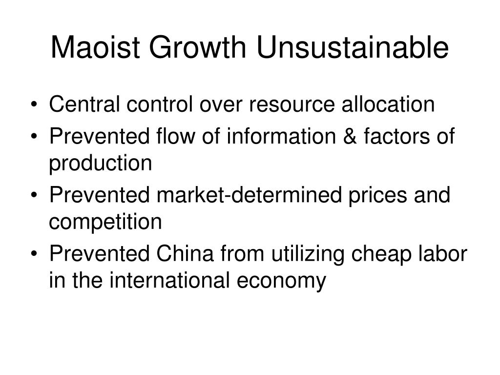 Maoist Growth Unsustainable