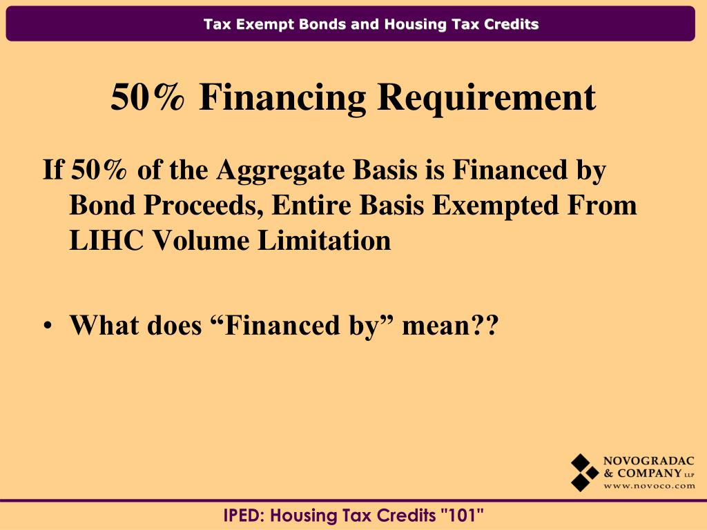 If 50% of the Aggregate Basis is Financed by Bond Proceeds, Entire Basis Exempted From LIHC Volume Limitation
