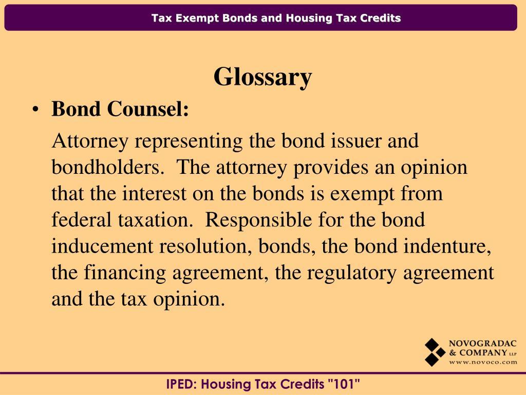 Bond Counsel:
