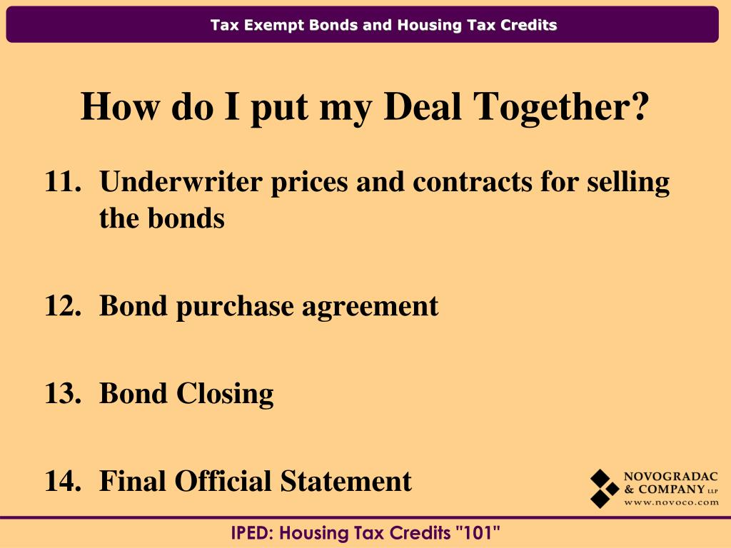 Underwriter prices and contracts for selling the bonds