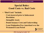 special rules good costs vs bad costs16