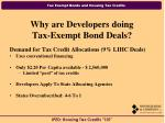 why are developers doing tax exempt bond deals