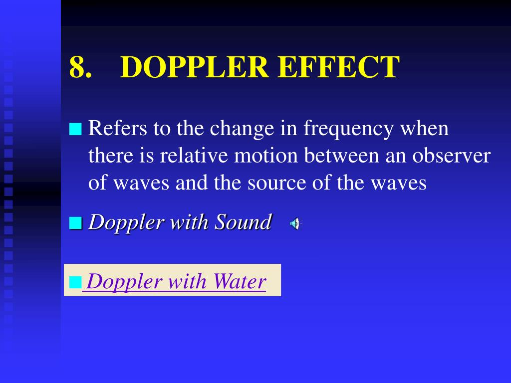 8.	DOPPLER EFFECT