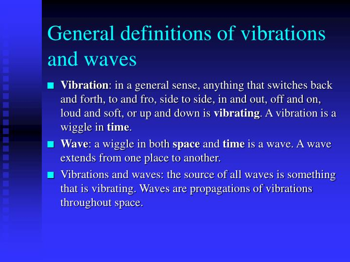 General definitions of vibrations and waves