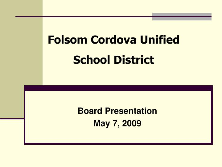 Board presentation may 7 2009