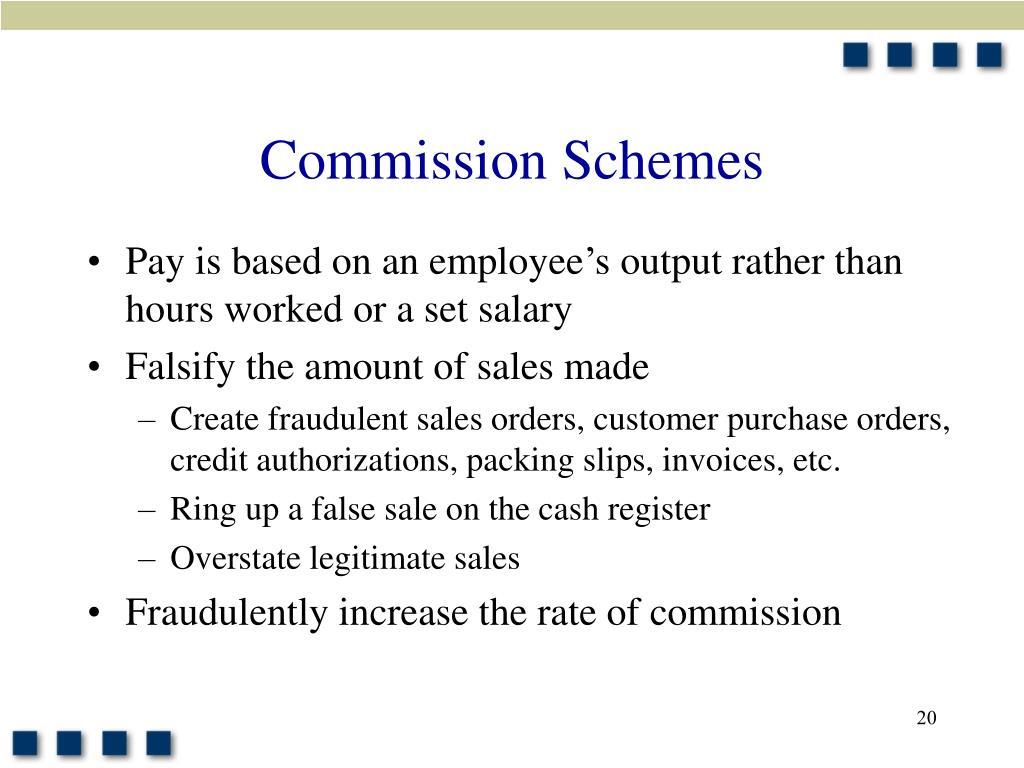 Commission Schemes