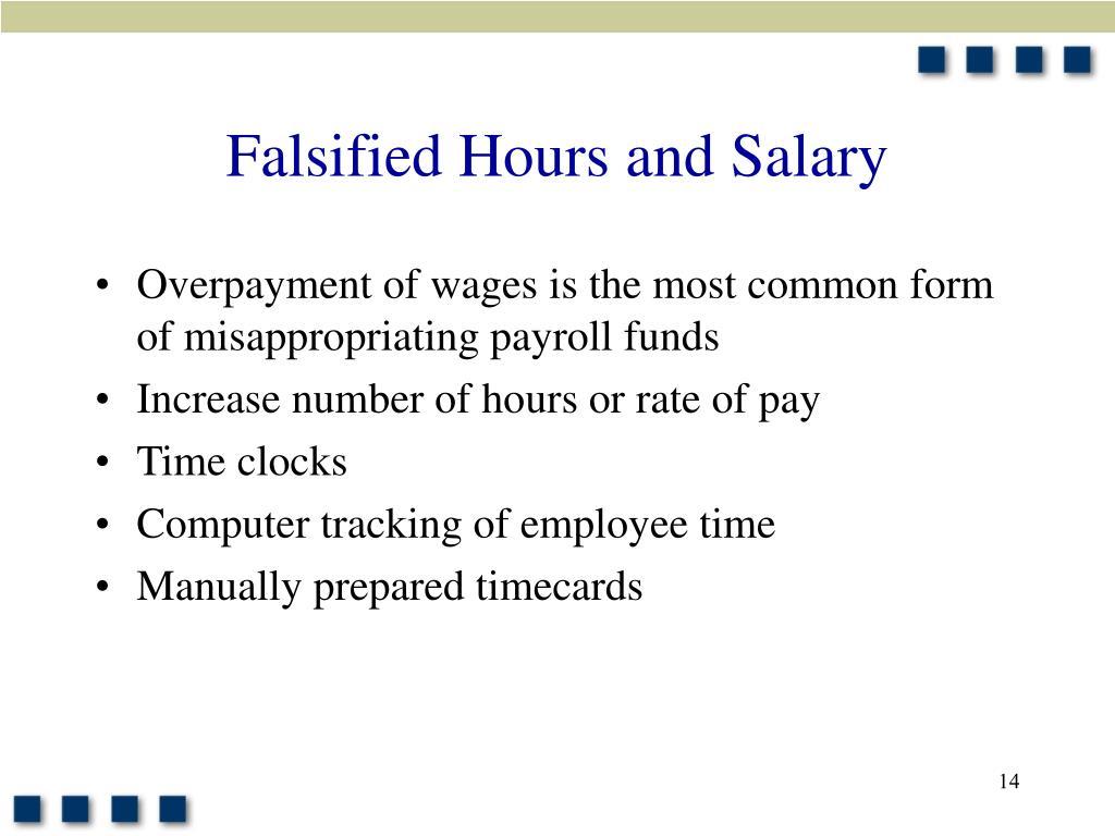 Falsified Hours and Salary