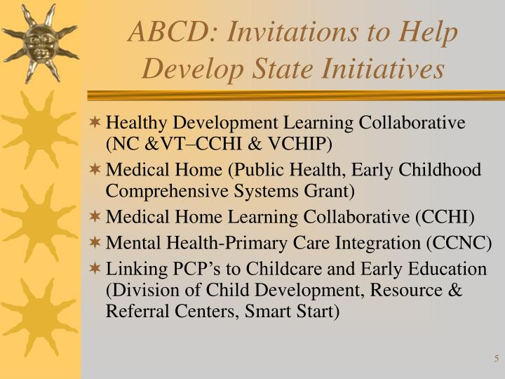 ABCD: Invitations to Help Develop State Initiatives
