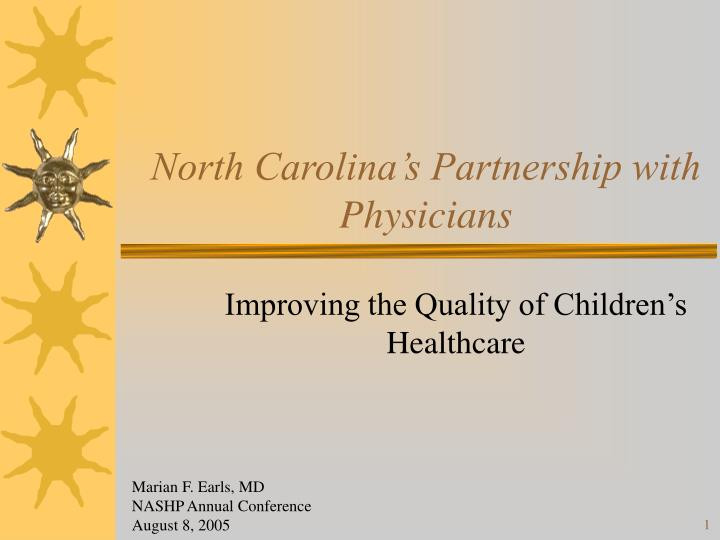 North carolina s partnership with physicians
