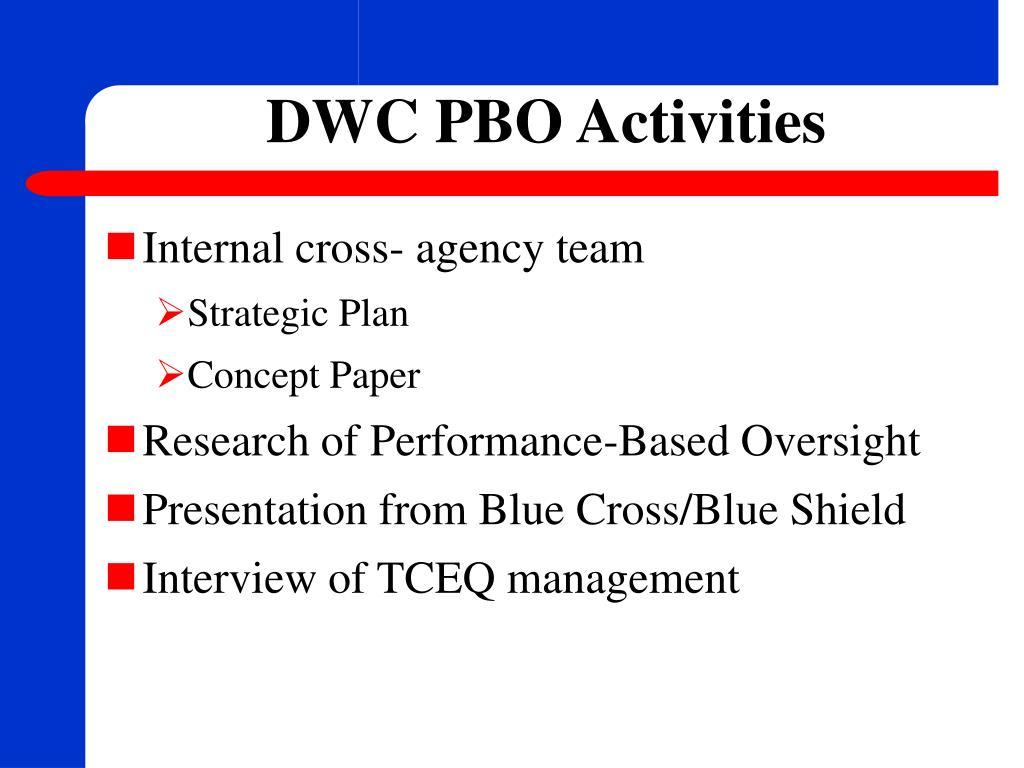 DWC PBO Activities