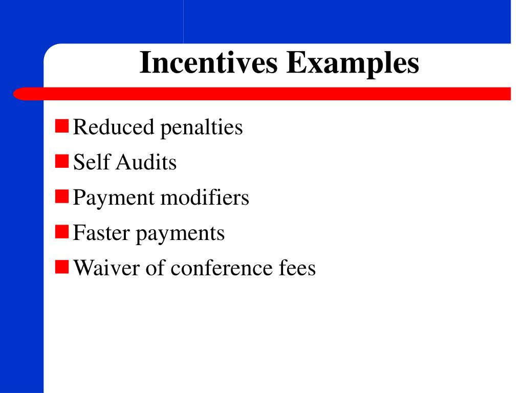 Incentives Examples