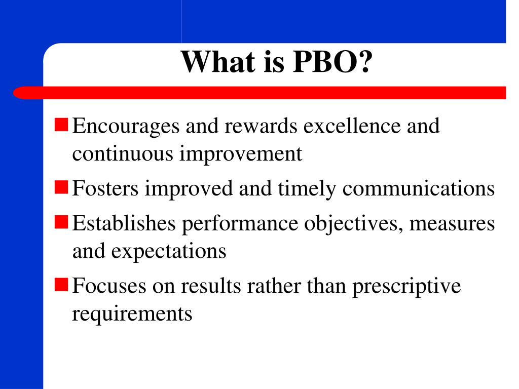 What is PBO?