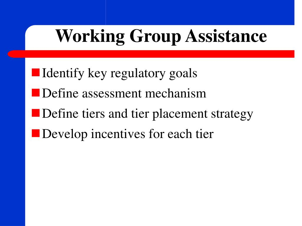 Working Group Assistance