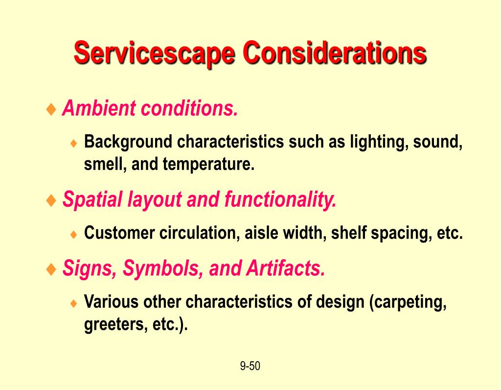 Servicescape Considerations