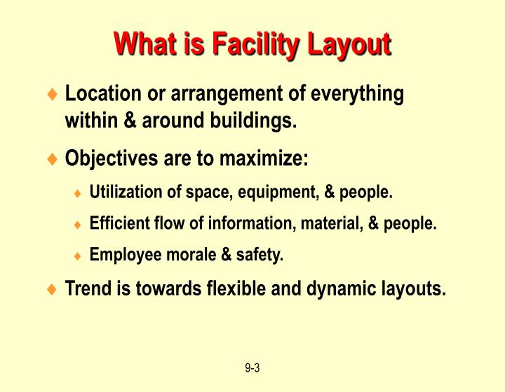 What is facility layout