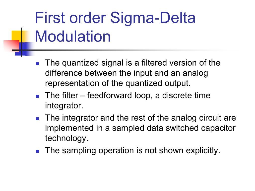 First order Sigma-Delta Modulation