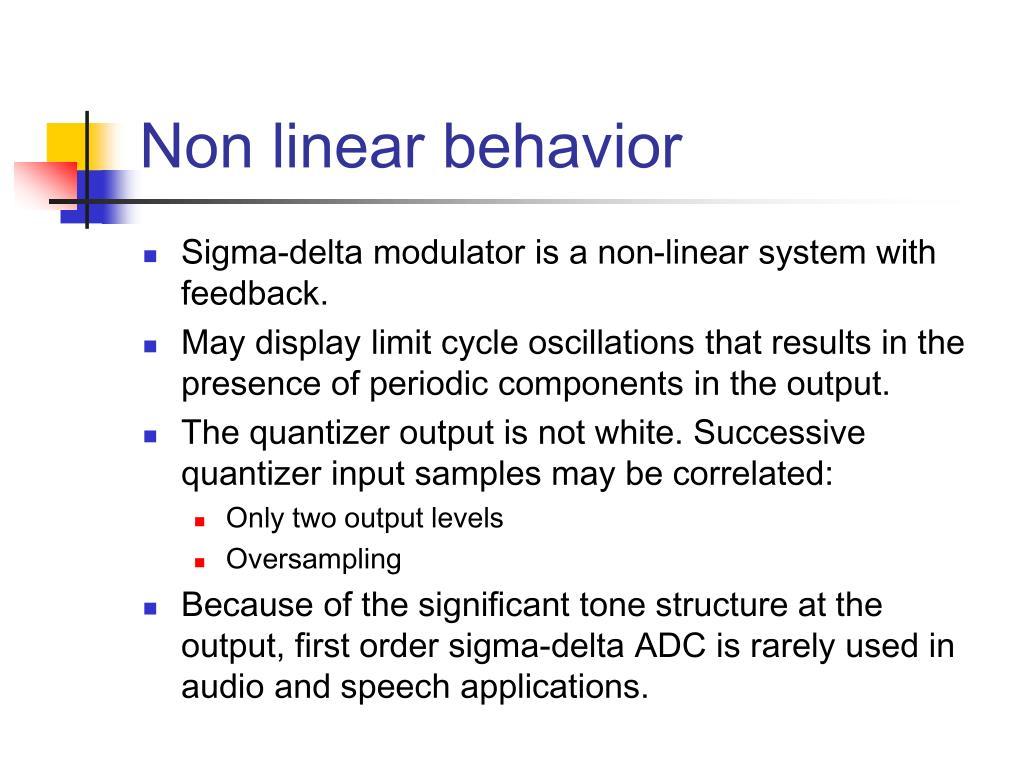 Non linear behavior