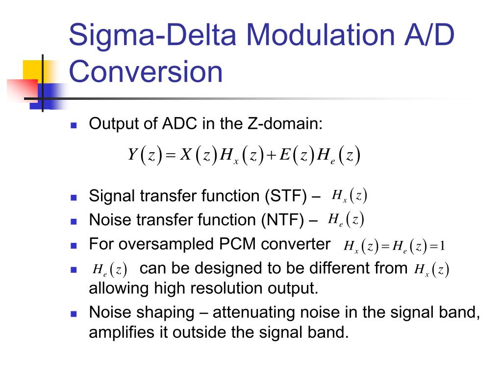 Sigma-Delta Modulation A/D Conversion