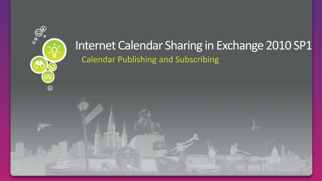 Internet Calendar Sharing in Exchange 2010 SP1