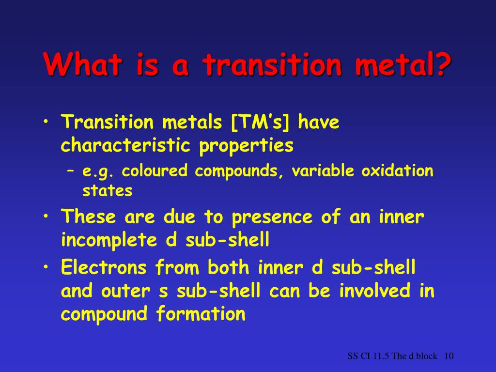 What is a transition metal?