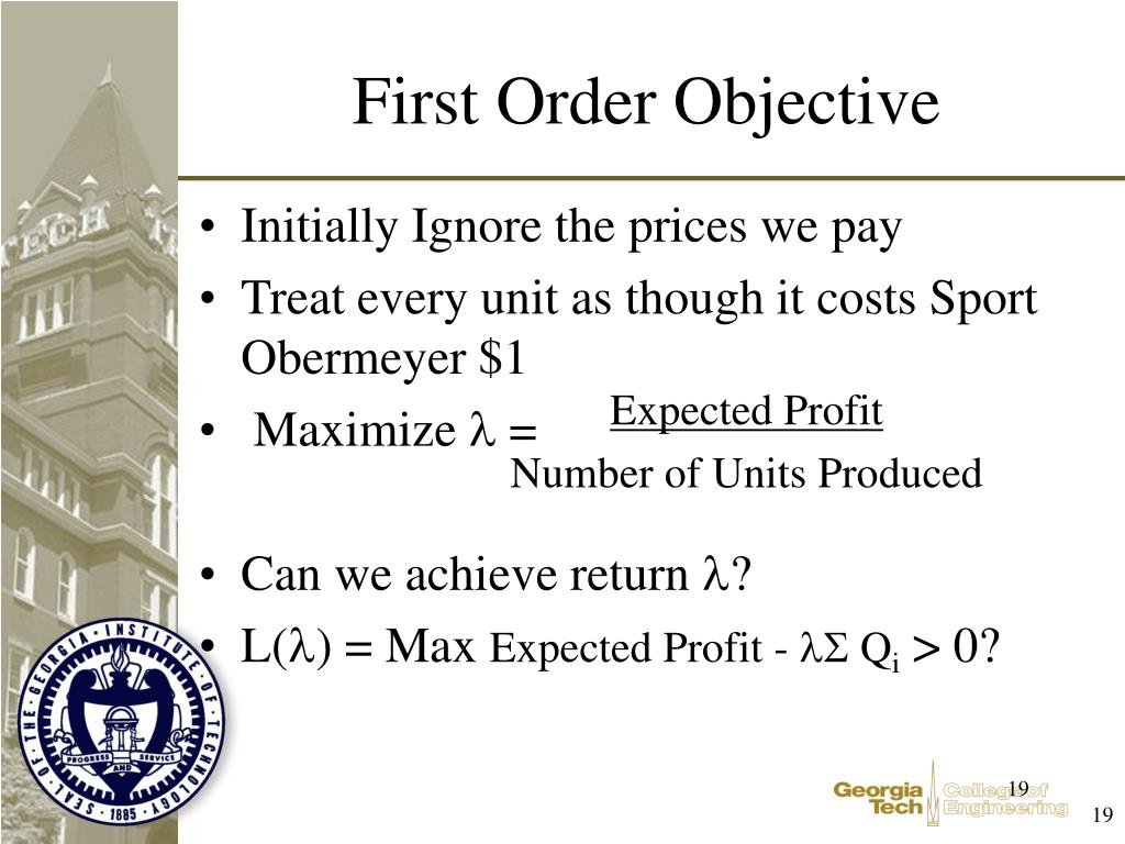 First Order Objective