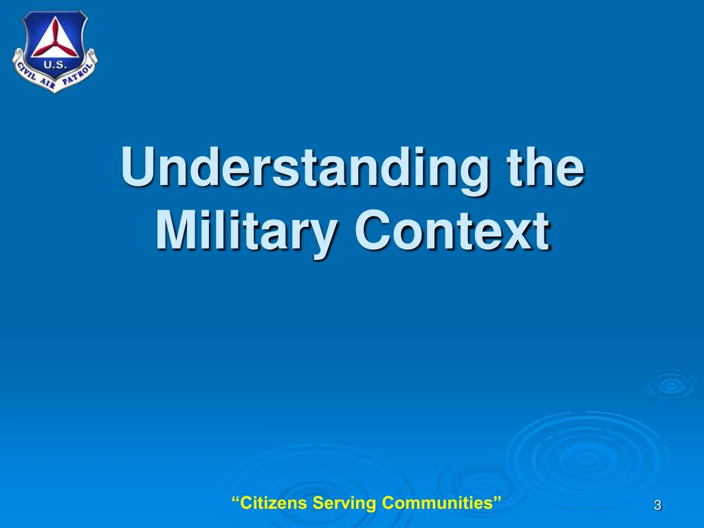 Understanding the Military Context