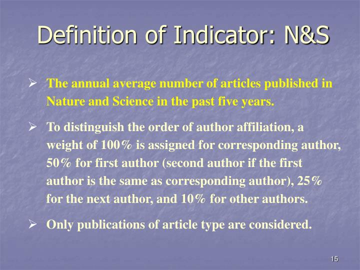 Definition of Indicator: N&S