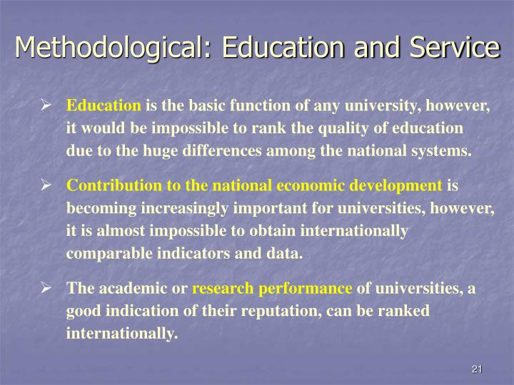 Methodological: Education and Service