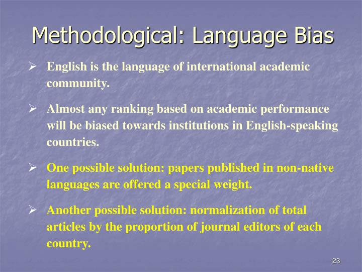 Methodological: Language Bias