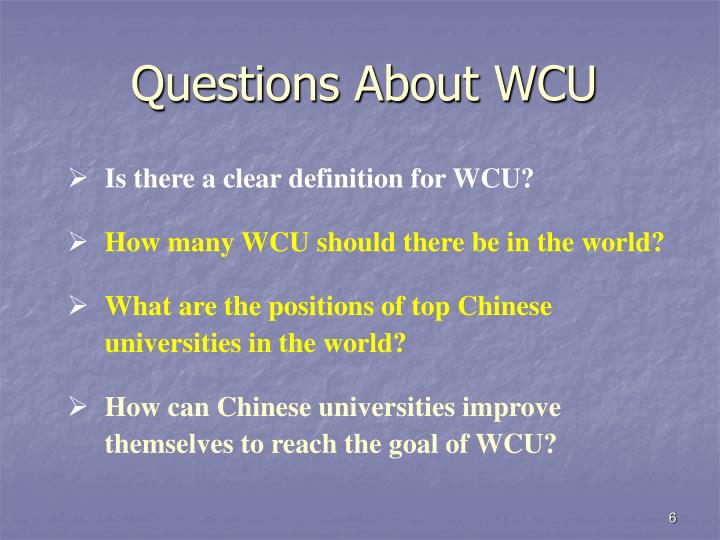 Questions About WCU