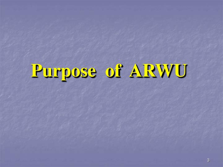 Purpose  of  ARWU