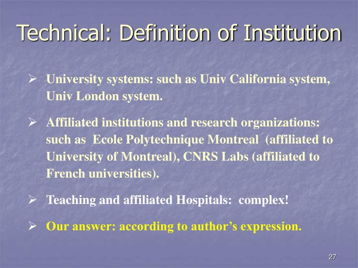 Technical: Definition of Institution