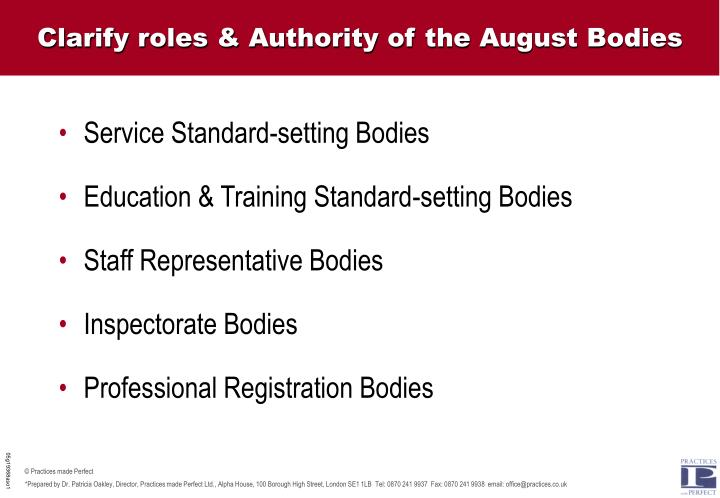 Clarify roles & Authority of the August Bodies