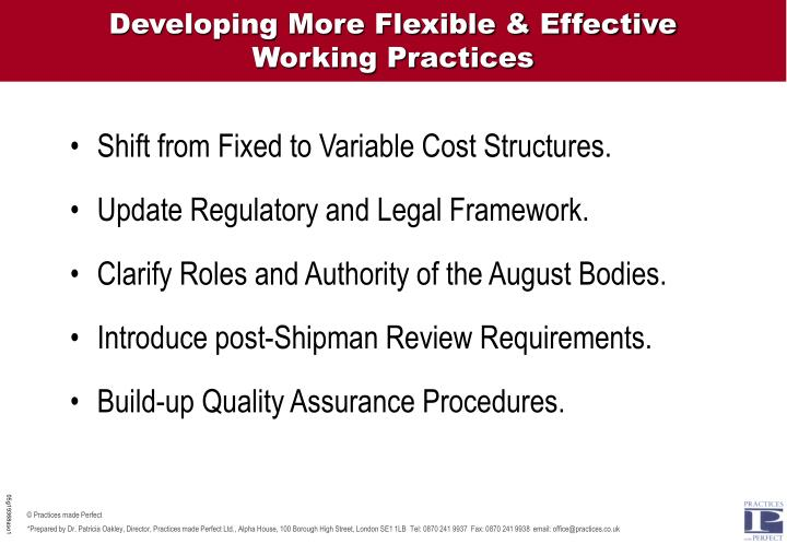 Developing More Flexible & Effective