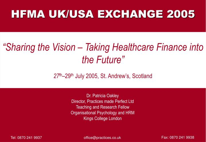 """Sharing the Vision – Taking Healthcare Finance into the Future"""