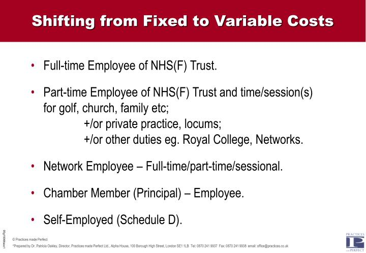 Shifting from Fixed to Variable Costs