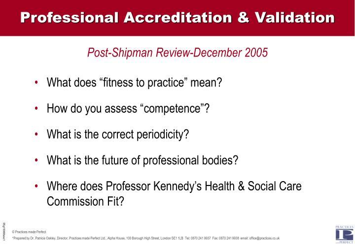 Professional Accreditation & Validation