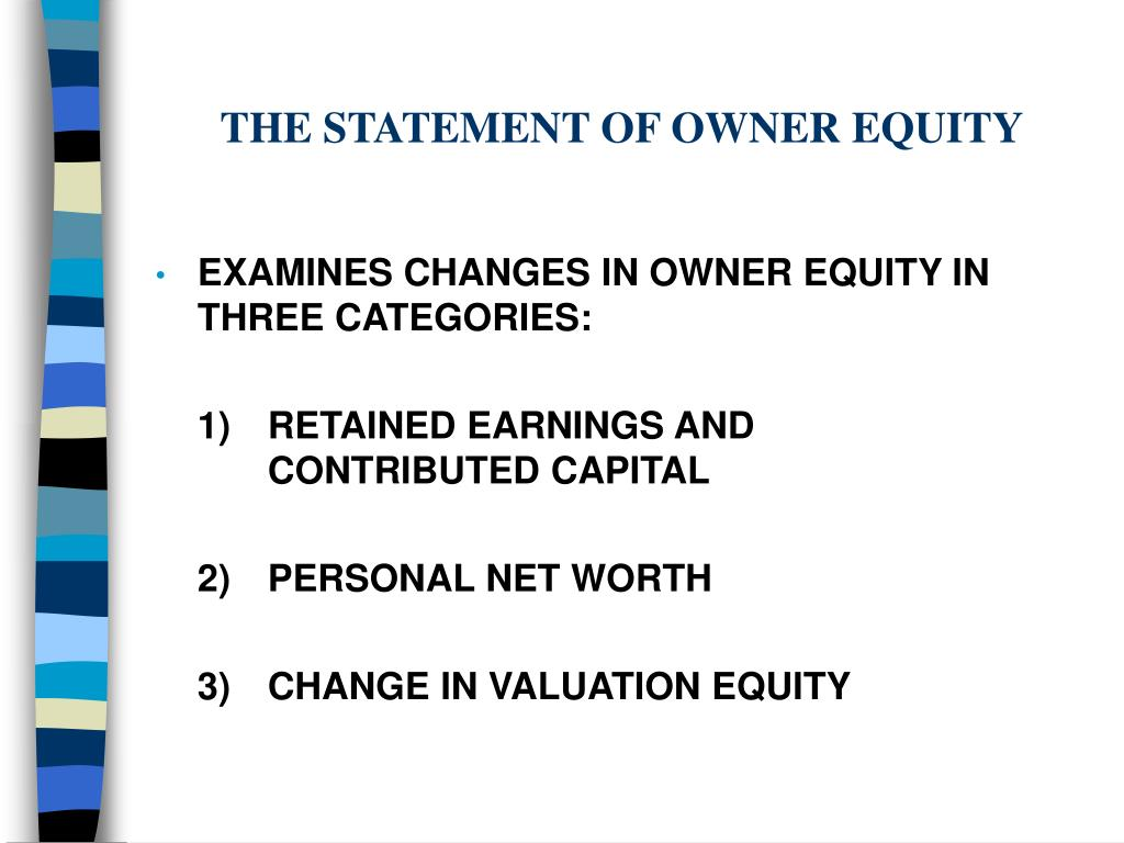 THE STATEMENT OF OWNER EQUITY