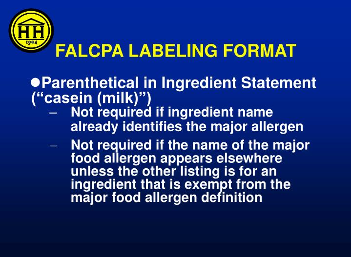 FALCPA LABELING FORMAT