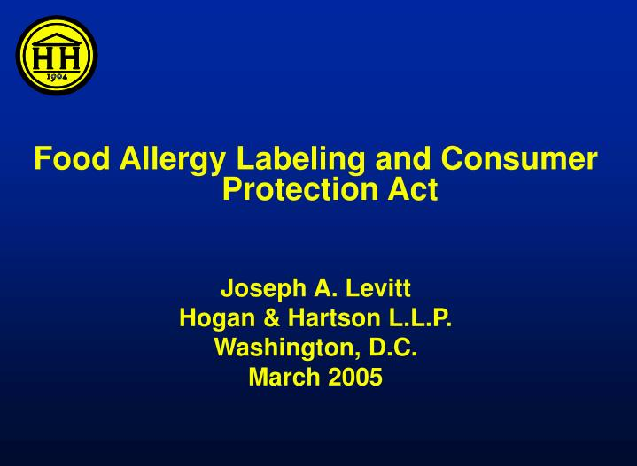 Food Allergy Labeling and Consumer Protection Act