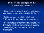 some of the changes to the regulations include