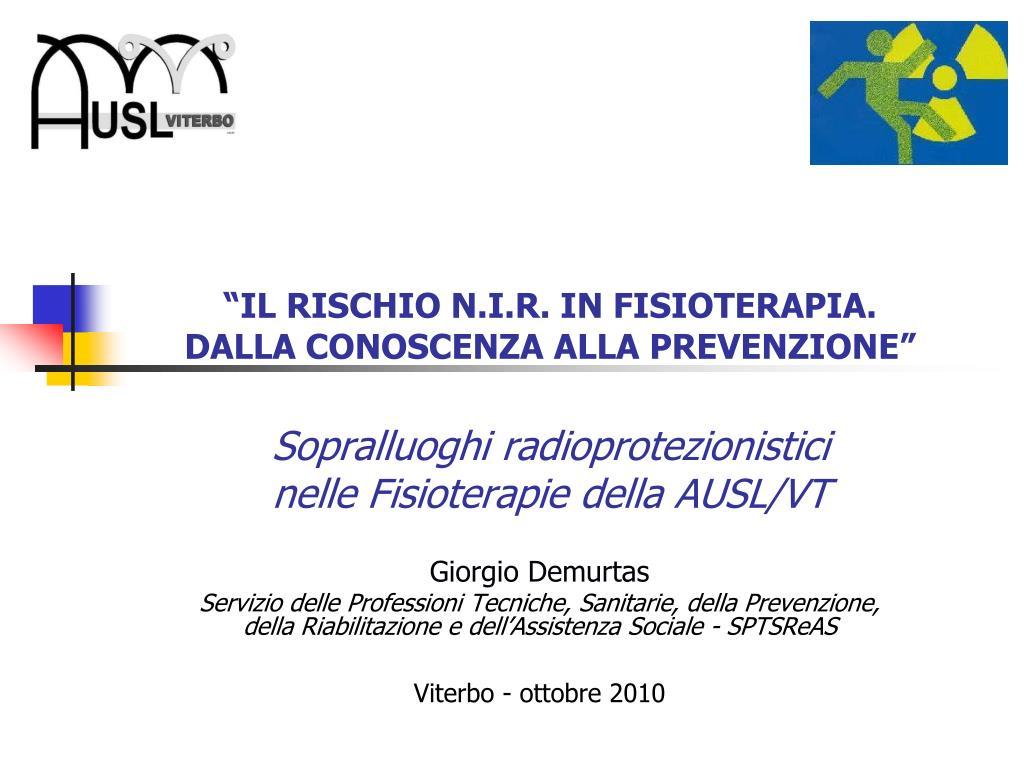 """""""IL RISCHIO N.I.R. IN FISIOTERAPIA."""