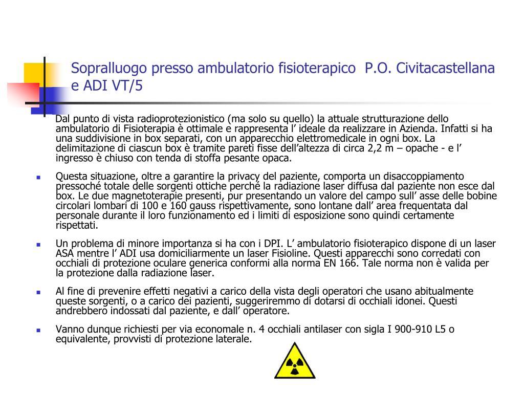 Sopralluogo presso ambulatorio fisioterapico  P.O. Civitacastellana e ADI VT/5