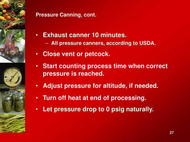 Pressure Canning, cont.