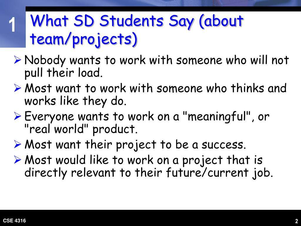What SD Students Say (about team/projects)