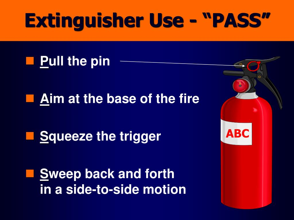 "Extinguisher Use - ""PASS"""