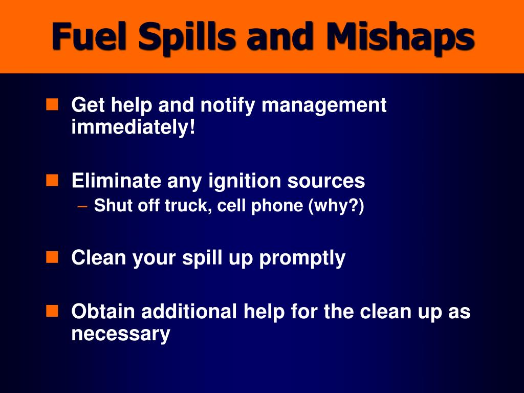 Fuel Spills and Mishaps